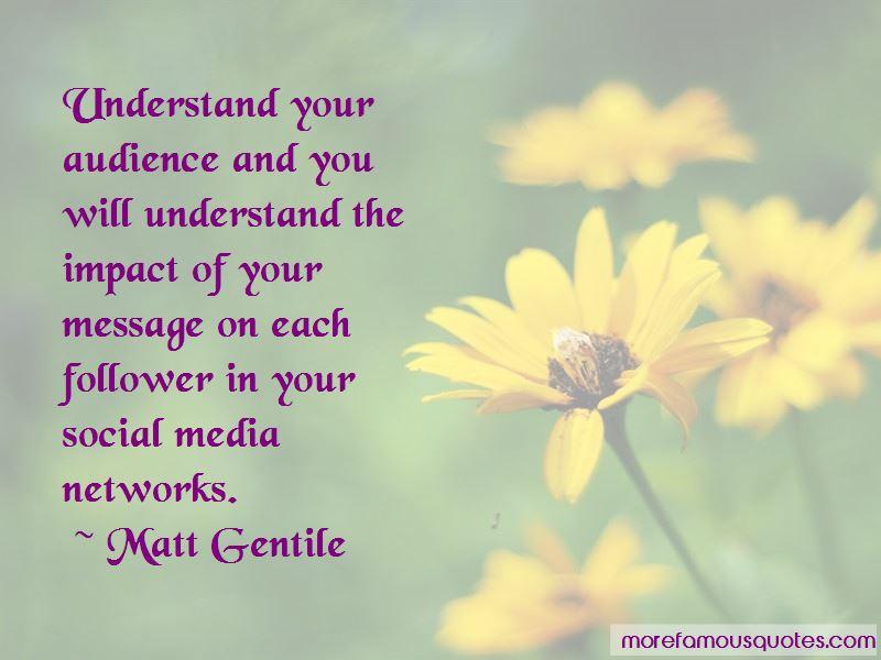 Matt Gentile Quotes