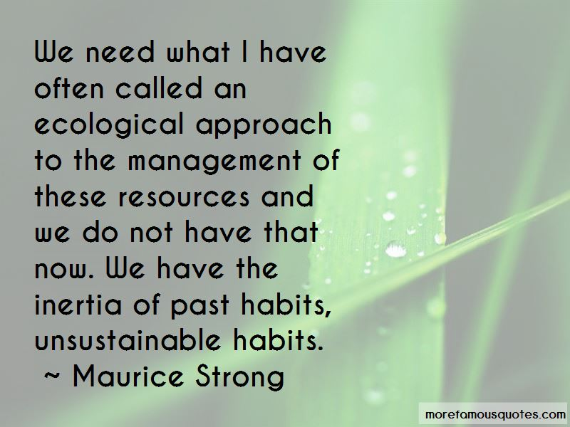 Maurice Strong Quotes Pictures 3