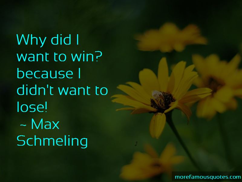 Max Schmeling Quotes Pictures 4