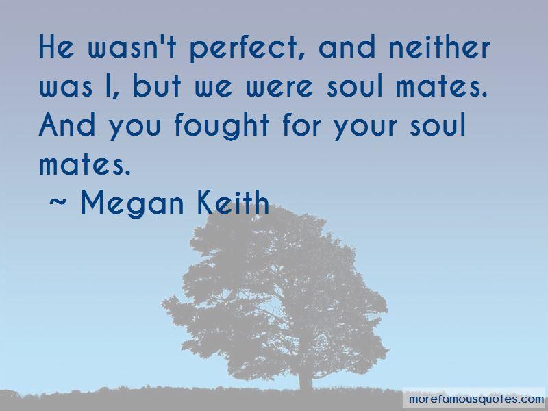 Megan Keith Quotes