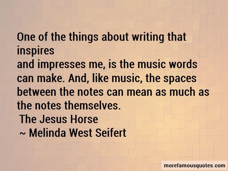 Melinda West Seifert Quotes