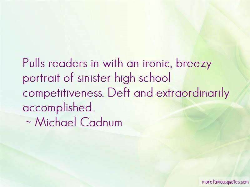 Michael Cadnum Quotes Pictures 3