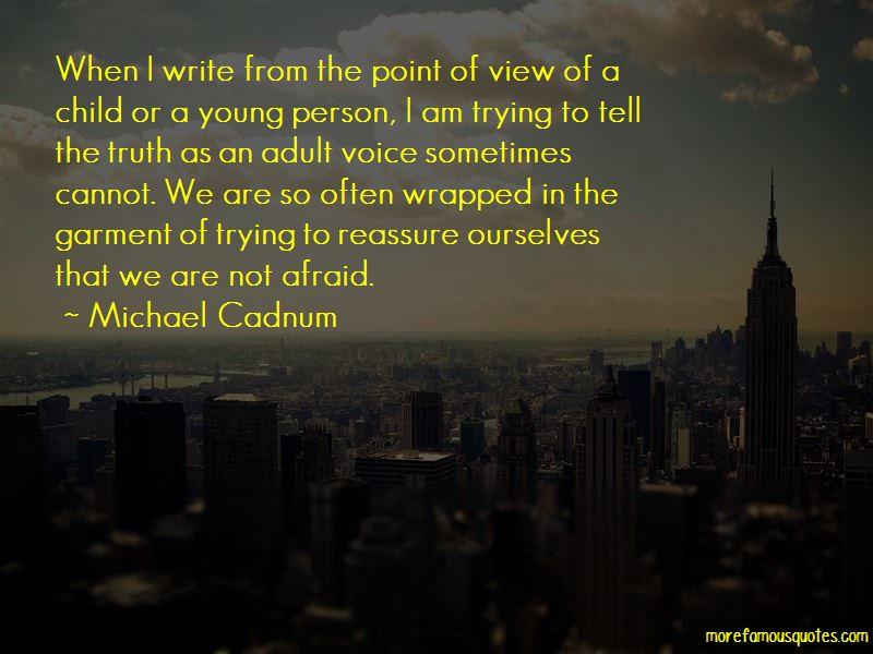 Michael Cadnum Quotes