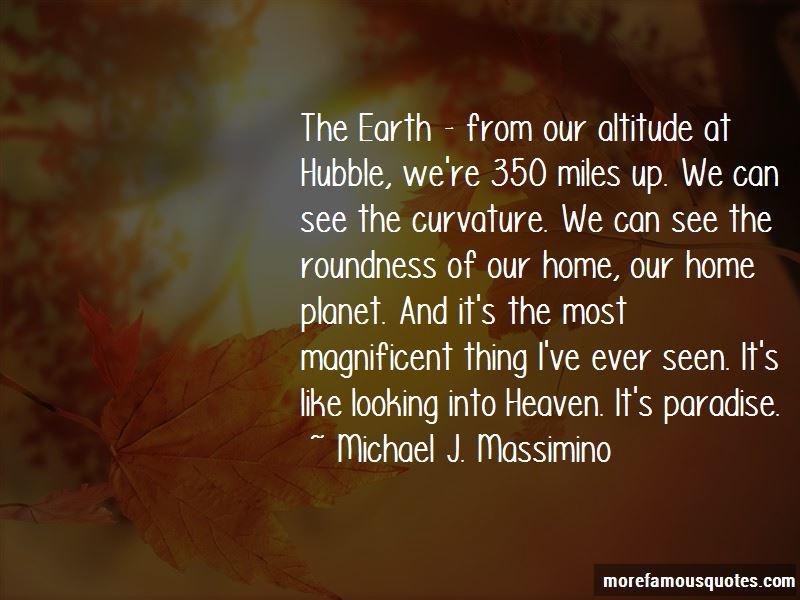 Michael J. Massimino Quotes
