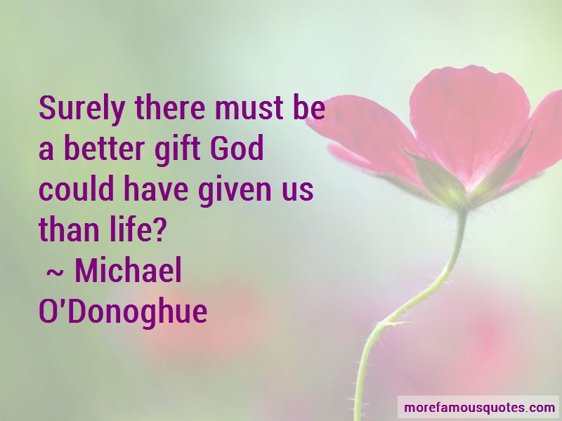 Michael O'Donoghue Quotes