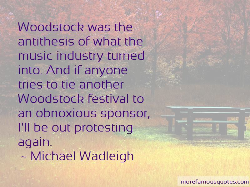 Michael Wadleigh Quotes Pictures 4