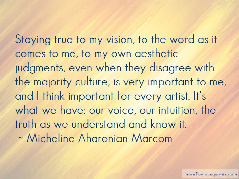 Micheline Aharonian Marcom Quotes Pictures 3