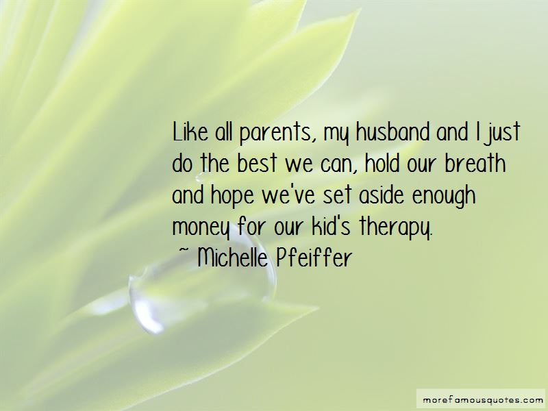 Michelle Pfeiffer Quotes Pictures 3