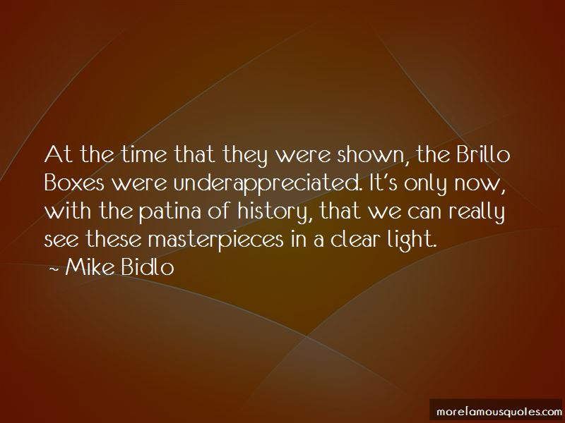 Mike Bidlo Quotes Pictures 2