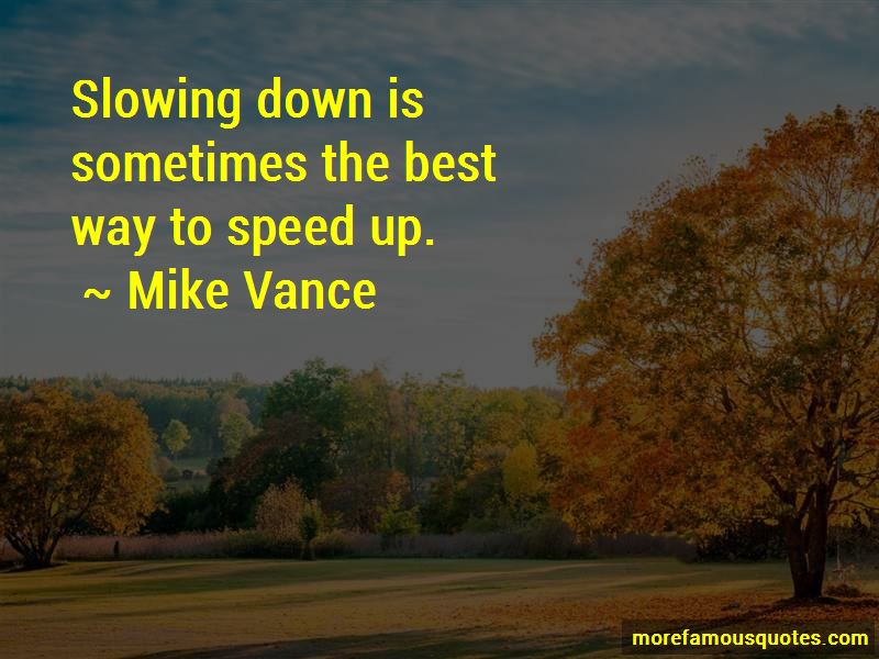 Mike Vance Quotes