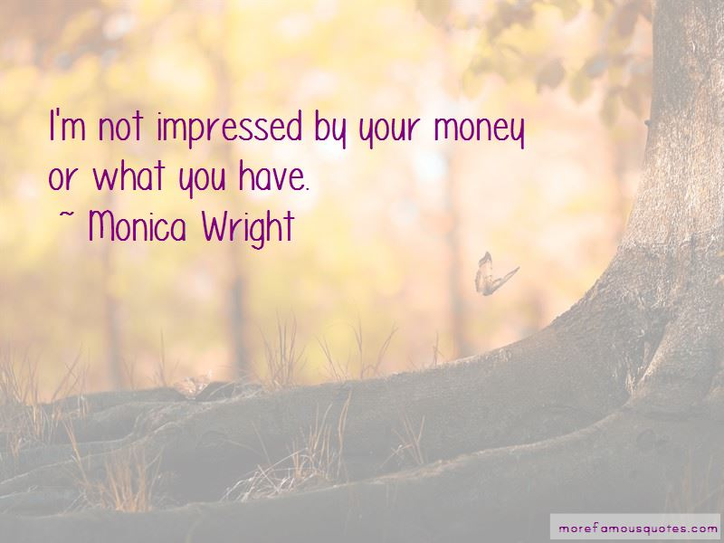Monica Wright Quotes