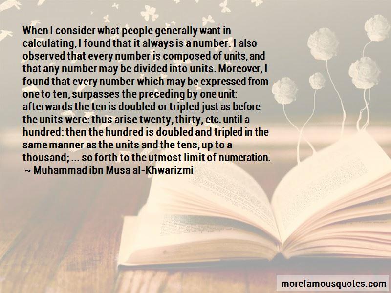 Muhammad Ibn Musa Al-Khwarizmi Quotes