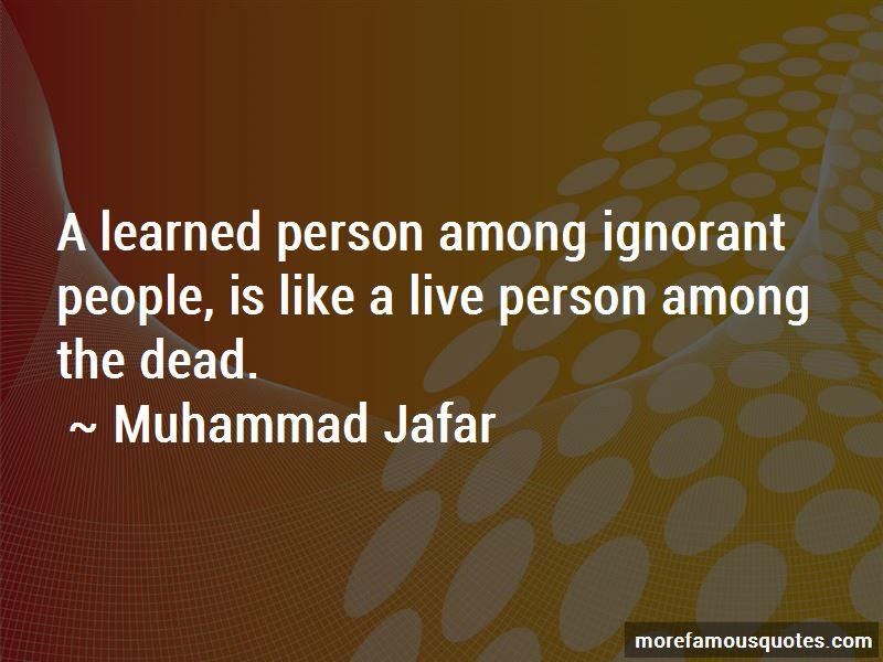 Muhammad Jafar Quotes