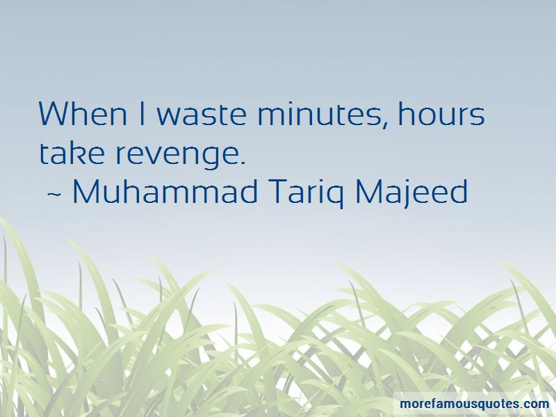 Muhammad Tariq Majeed Quotes