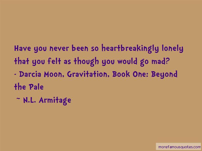 N.L. Armitage Quotes