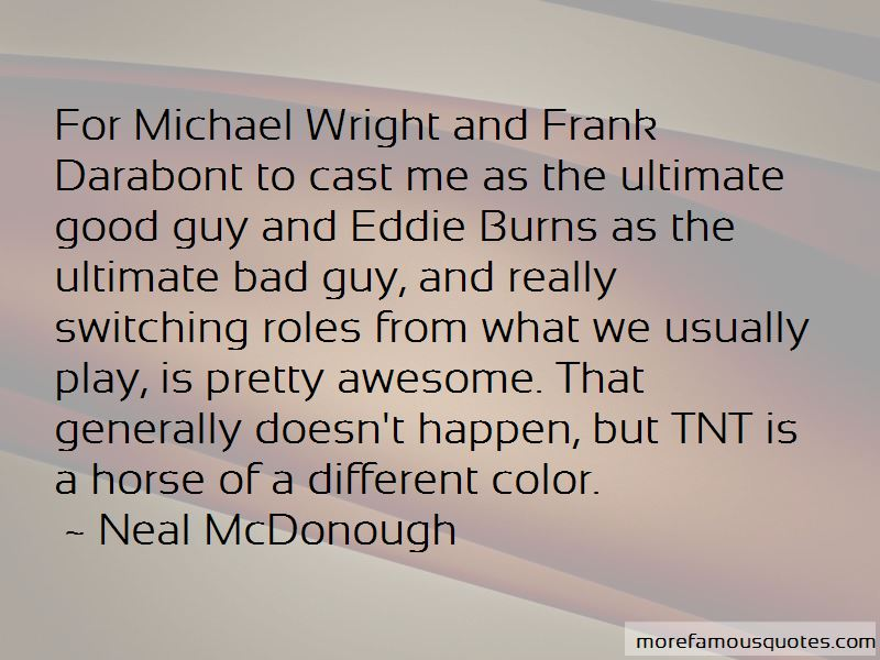 Neal McDonough Quotes Pictures 2