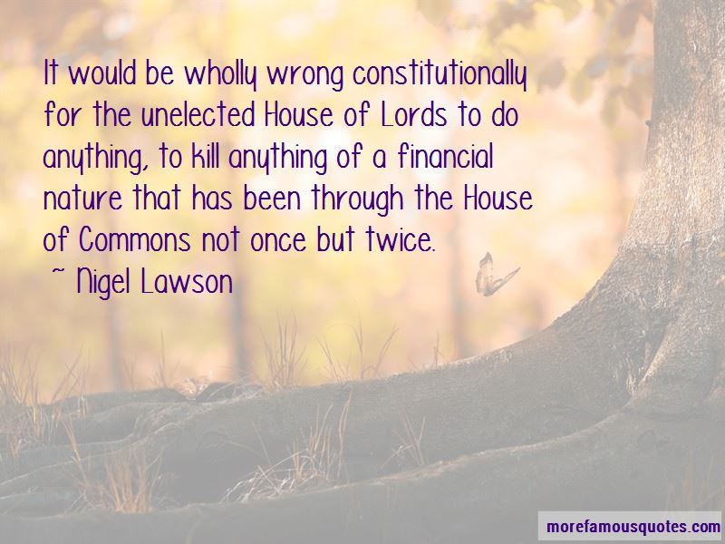 Nigel Lawson Quotes Pictures 4