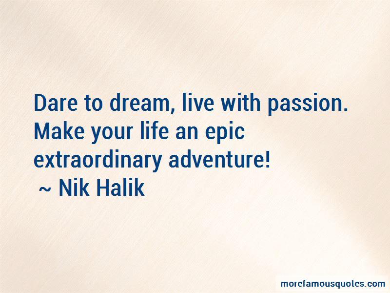 Nik Halik Quotes