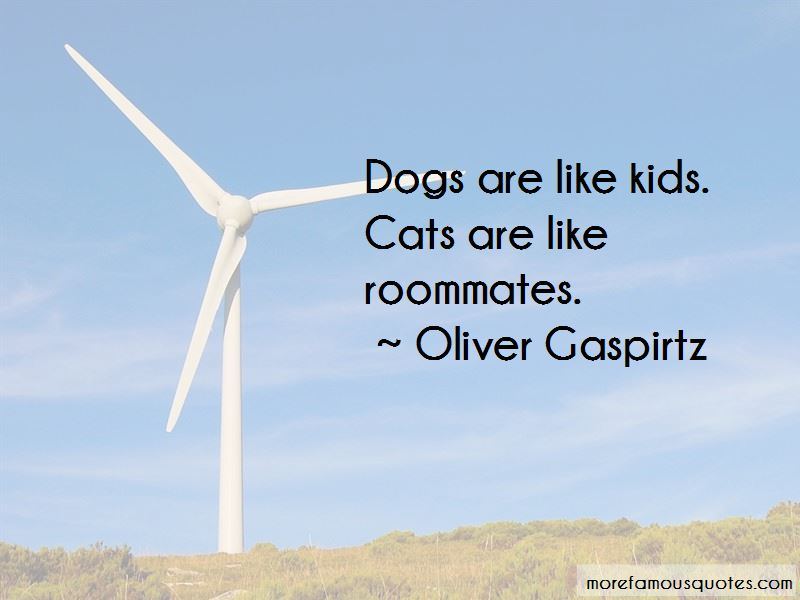 Oliver Gaspirtz Quotes Pictures 2