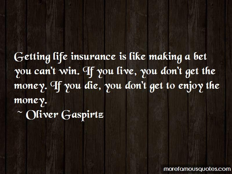 Oliver Gaspirtz Quotes