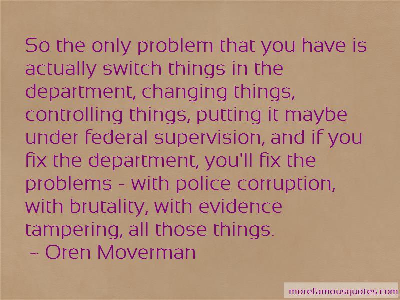 Oren Moverman Quotes Pictures 3