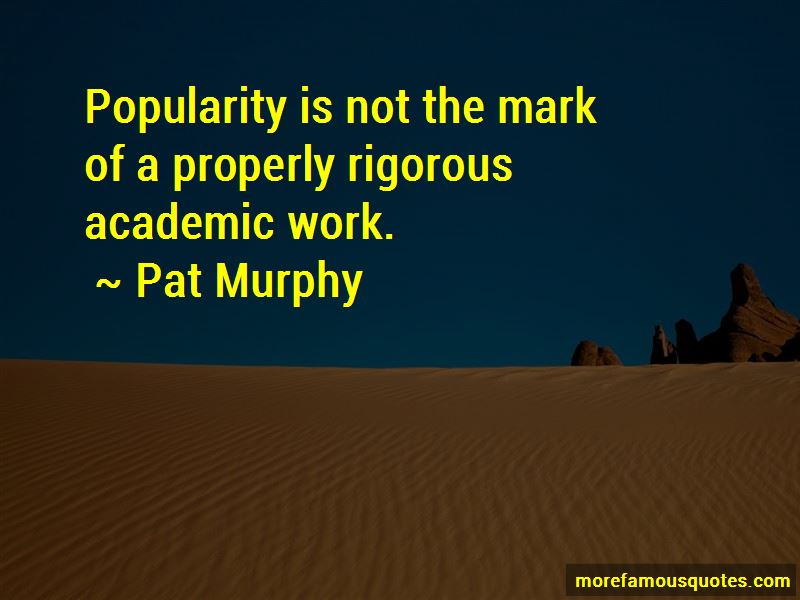 Pat Murphy Quotes Pictures 3