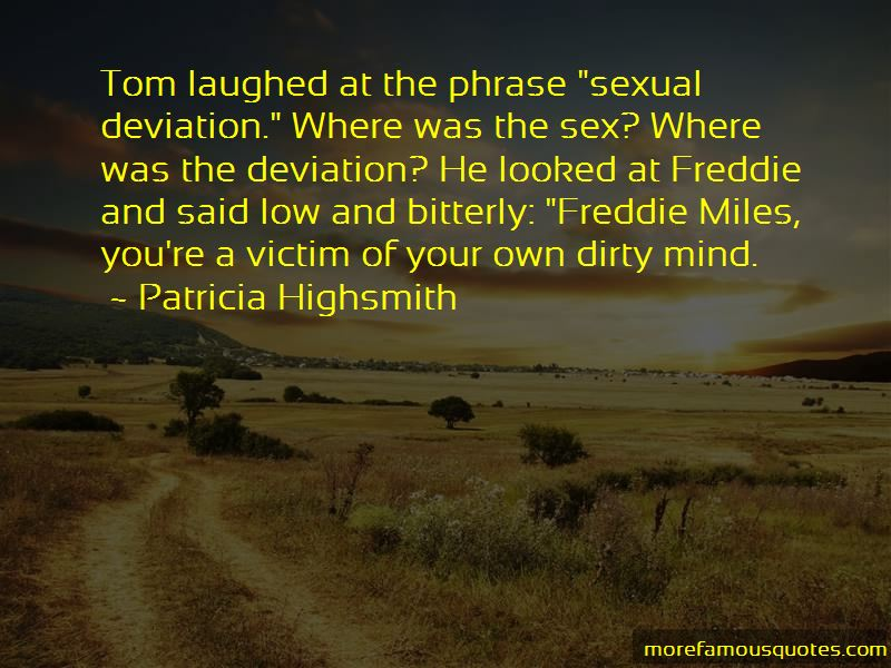 Patricia Highsmith Quotes Pictures 3