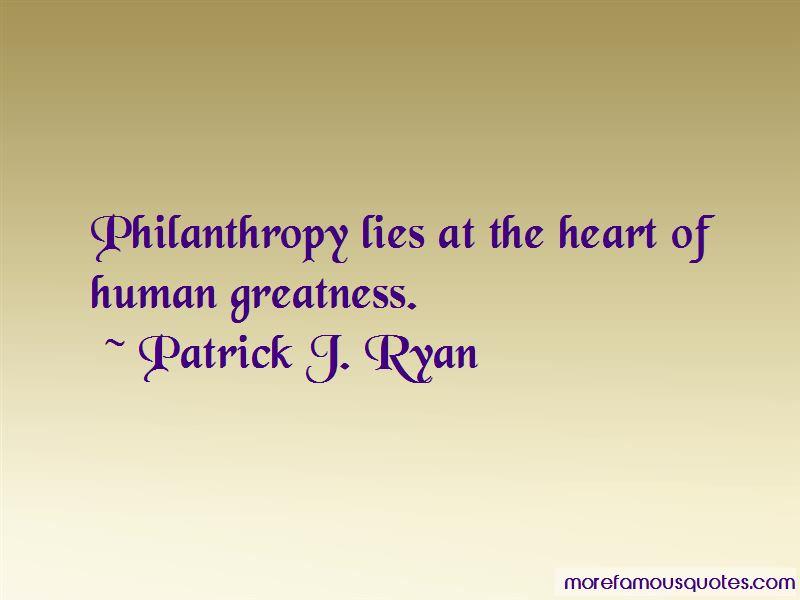 Patrick J. Ryan Quotes