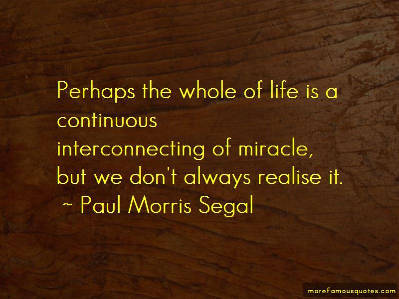 Paul Morris Segal Quotes Pictures 2