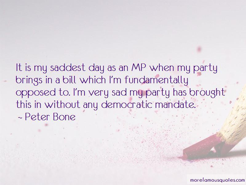 Peter Bone Quotes