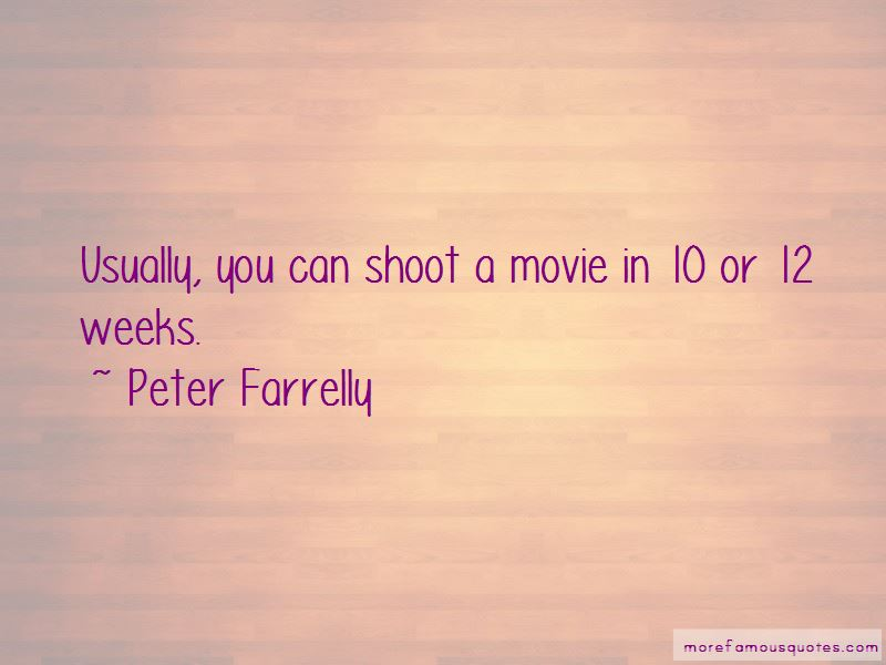 Peter Farrelly Quotes Pictures 2