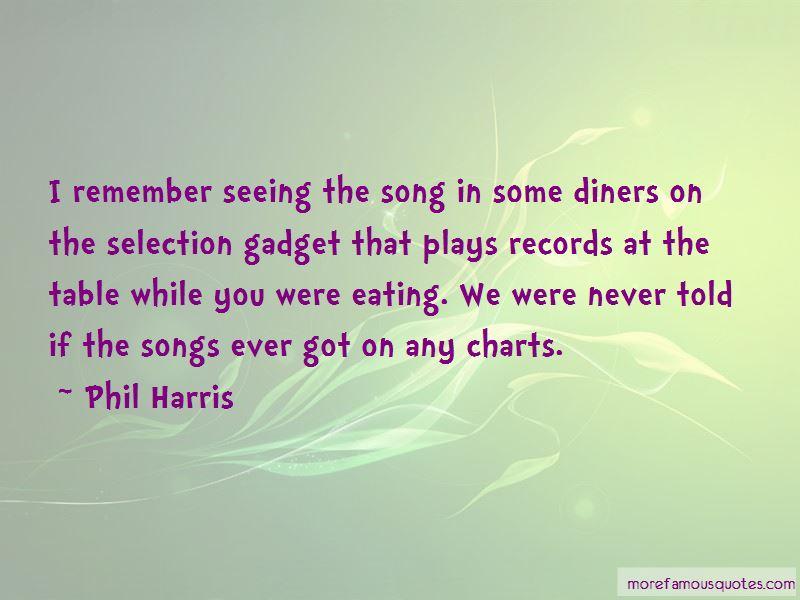 Phil Harris Quotes Pictures 4