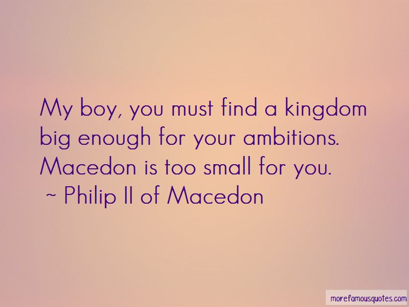 Philip II Of Macedon Quotes Pictures 3