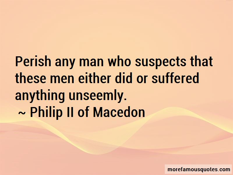 Philip II Of Macedon Quotes Pictures 4