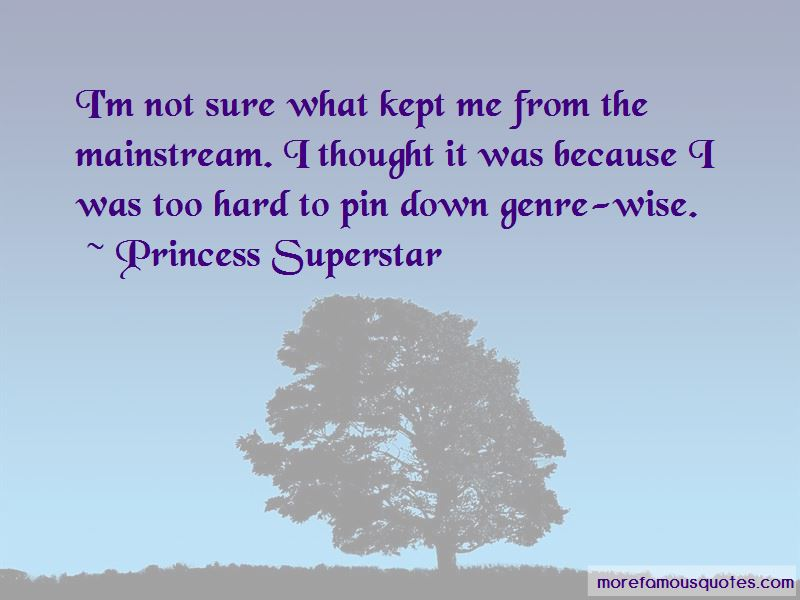 Princess Superstar Quotes Pictures 4