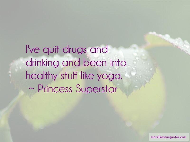 Princess Superstar Quotes