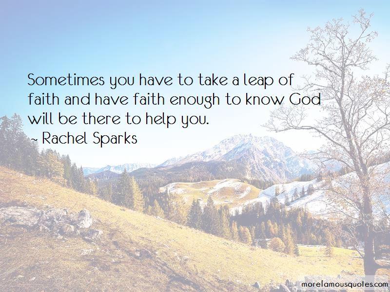 Rachel Sparks Quotes