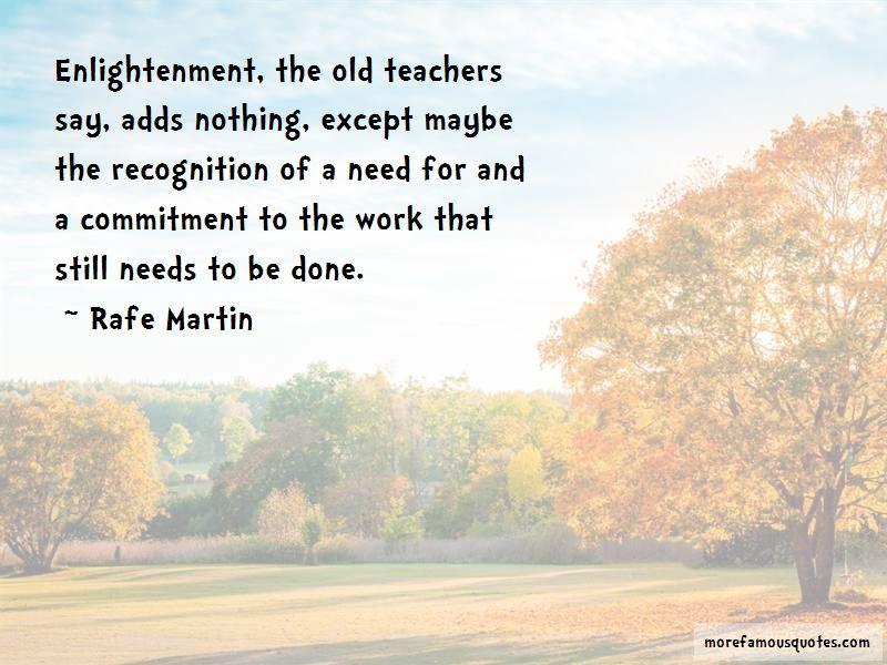 Rafe Martin Quotes Pictures 2