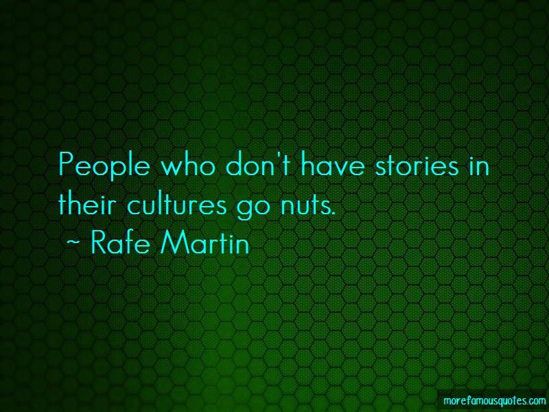 Rafe Martin Quotes Pictures 3