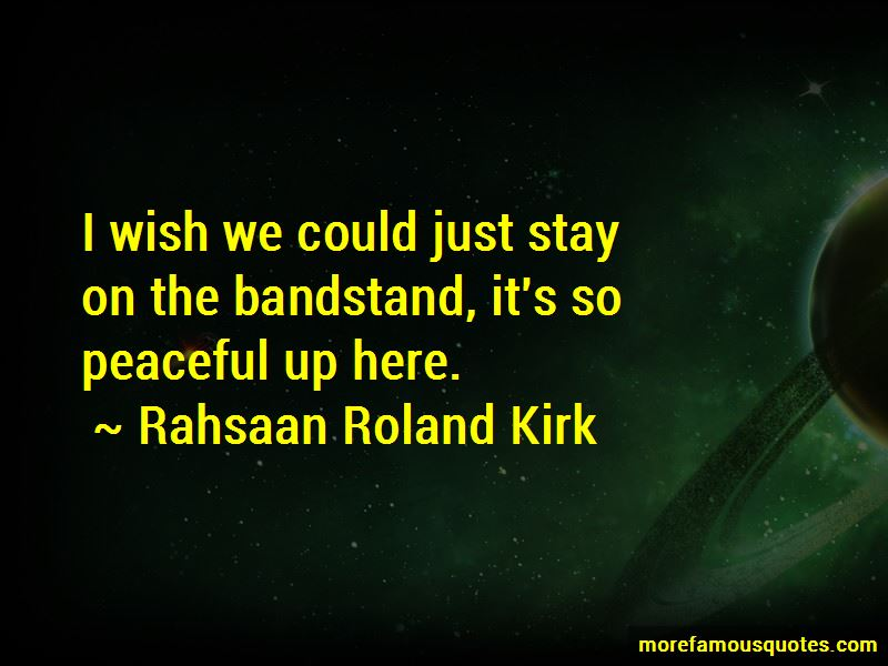 Rahsaan Roland Kirk Quotes Pictures 3
