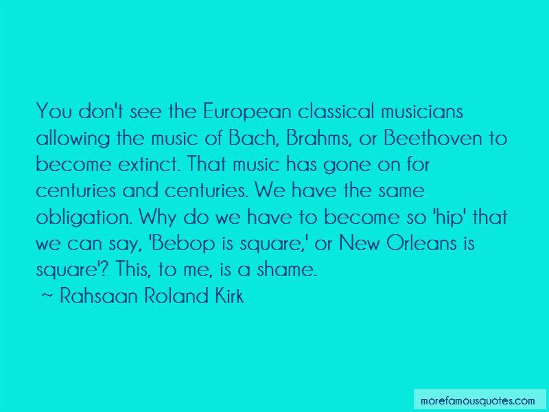 Rahsaan Roland Kirk Quotes
