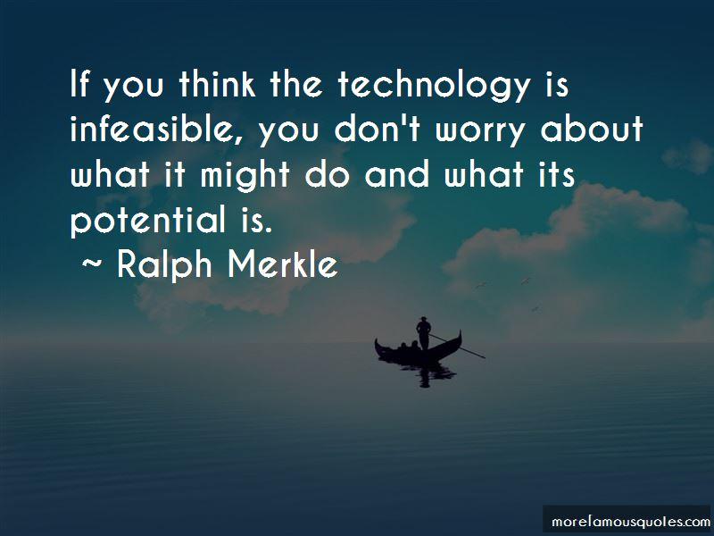 Ralph Merkle Quotes Pictures 2
