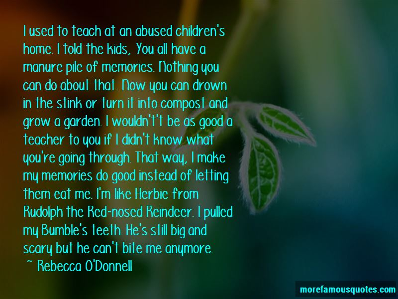 Rebecca O'Donnell Quotes Pictures 3