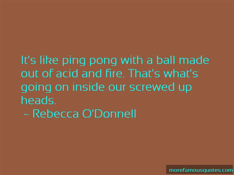 Rebecca O'Donnell Quotes Pictures 4