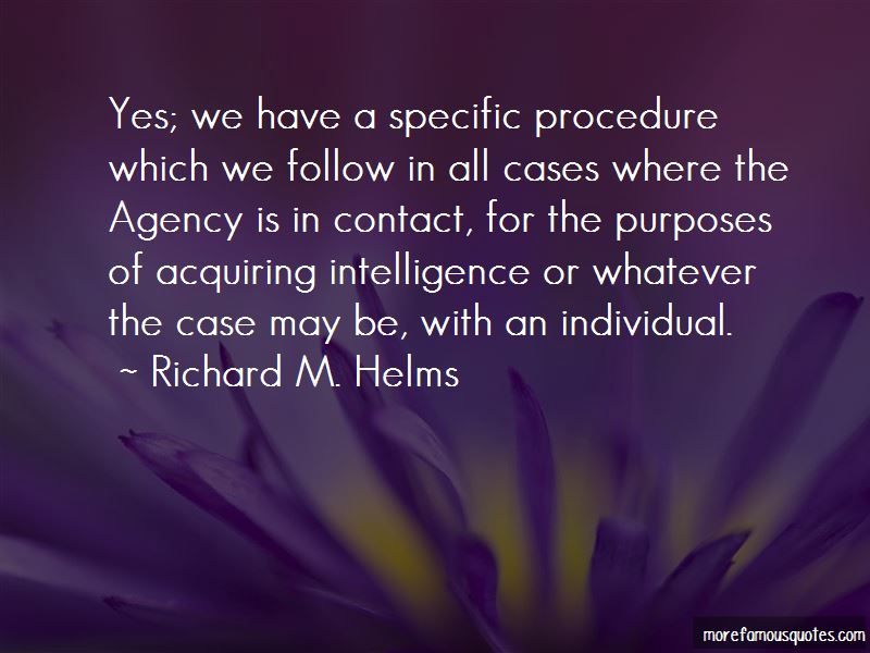 Richard M. Helms Quotes Pictures 3