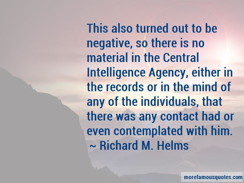 Richard M. Helms Quotes Pictures 4