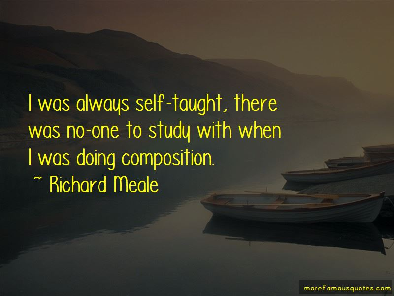 Richard Meale Quotes Pictures 4