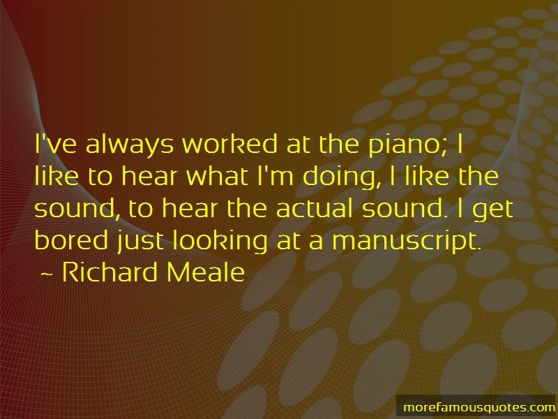 Richard Meale Quotes