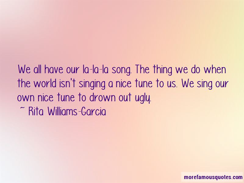 Rita Williams-Garcia Quotes Pictures 3