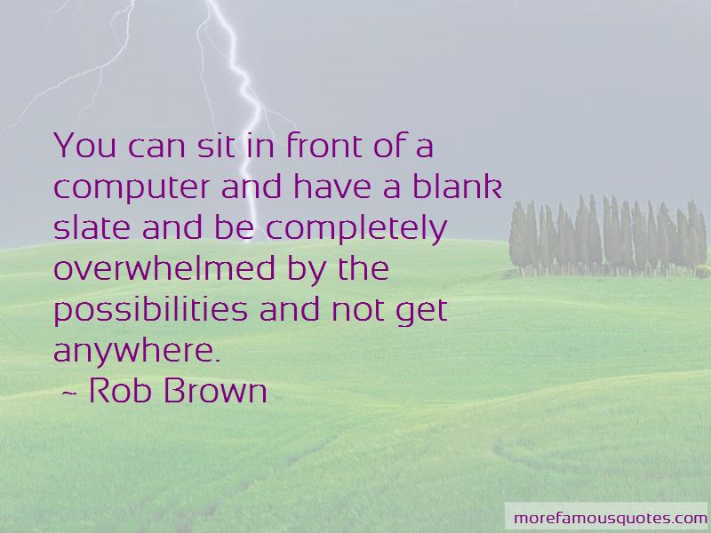 Rob Brown Quotes Pictures 2